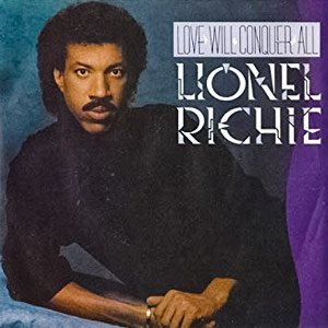 Lionel Richie - Love Will Conquer All - Single Cover