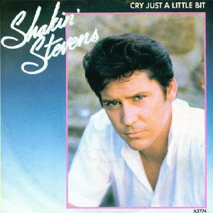 Shakin' Stevens - Cry Just A Little Bit - Single Cover