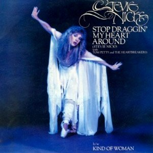 Stevie Nicks & Tom Petty and the Heartbreakers - Stop Draggin' My Heart Around - Single Cover
