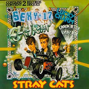 Stray Cats - (She's) Sexy & 17 - Single Cover