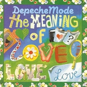 Depeche Mode - The Meaning of Love - Single Cover