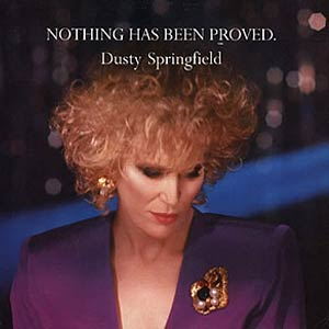 Dusty Springfield - Nothing Has Been Proved - Single Cover