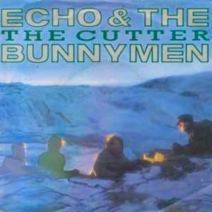 Echo And The Bunnymen - The Cutter - Single Cover
