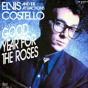 Elvis Costello & The Attractions - Good Year For The Roses - Single Cover