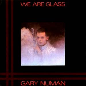 Gary Numan - We Are Glass - Single Cover
