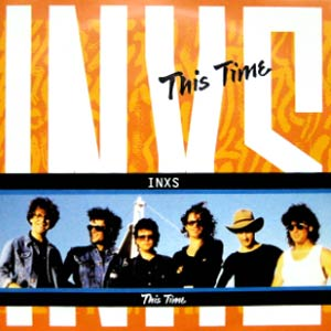 INXS - This Time - Single Cover