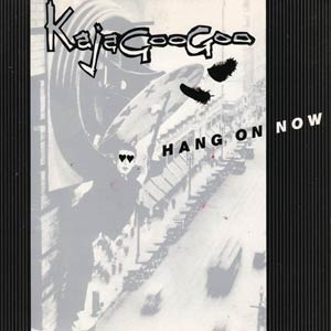 Kajagoogoo - Hang On Now - Single Cover