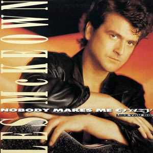 Les McKeown - Nobody Makes Me Crazy (Like You Do) - Single Cover