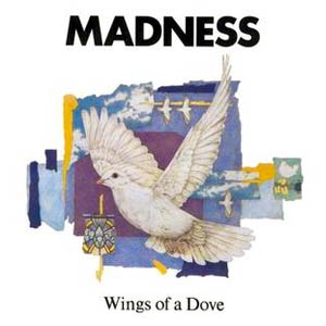 Madness - Wings of a Dove - Single Cover