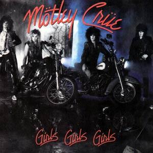 Mötley Crüe - Girls Girls Girls - Single Cover