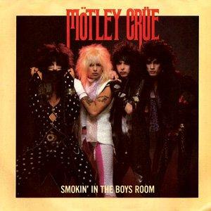 Mötley Crüe - Smokin In The Boys Room - Single Cover
