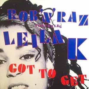 Rob 'n' Raz feat. Leila K. - Got to Get - Single Cover
