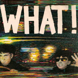Soft Cell - What! - Single Cover