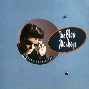 The Blow Monkeys - Digging Your Scene - Single Cover