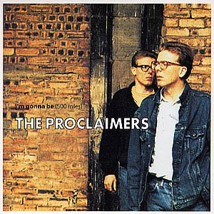 The Proclaimers - I'm Gonna Be (500 Miles) - Single Cover