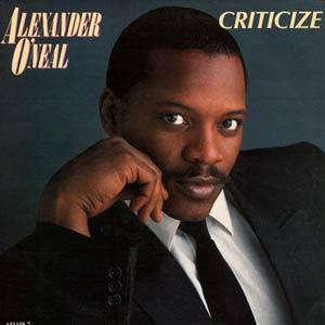 Alexander O'Neal - Criticize - Single Cover