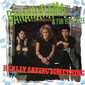 Bananarama & Fun Boy Three - Really Saying Something - Single Cover