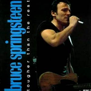 Bruce Springsteen - Tougher Than the Rest - Single Cover