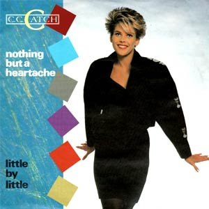 C. C. Catch - Nothing But A Heartache - Single Cover