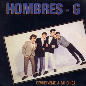 Hombres G - Devuélveme a mi chica - single cover