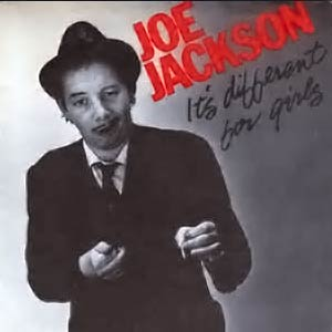 Joe Jackson - It's Different For Girls - Single Cover
