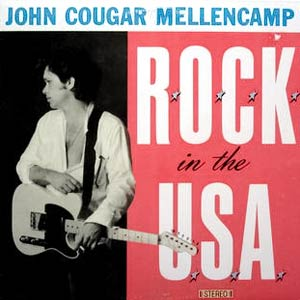 John Mellencamp - R.O.C.K. In The U.S.A. (A Salute To 60's Rock) - Single Cover