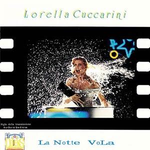 Lorella Cuccarini - La Notte Vola - Single Cover