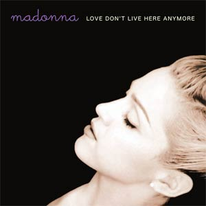 Madonna - Love Don't Live Here Anymore - Single Cover