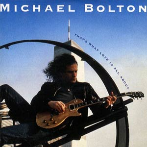 Michael Bolton - That's What Love Is All About - Single Cover