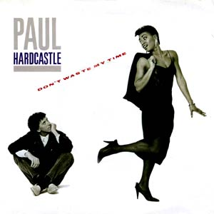 Paul Hardcastle - Don't Waste My Time - Single Cover