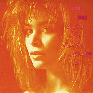 Paula Abdul - (It's Just) The Way That You Love Me - Single Cover