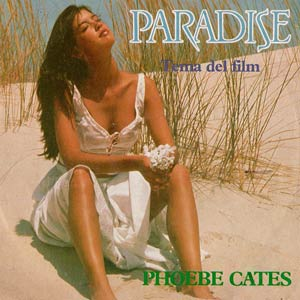 "Phoebe Cates - Theme From ""Paradise"" - Single Cover"