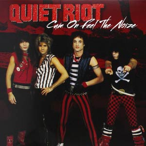 Quiet Riot - Cum On Feel The Noize - Single Cover