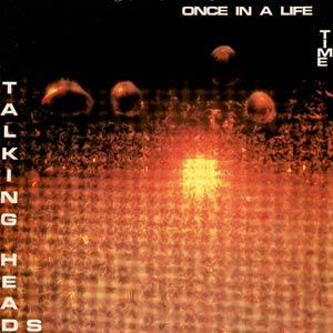 Talking Heads - Once in a Lifetime - Single cover