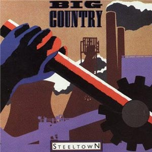 Big Country Steeltown Album Cover