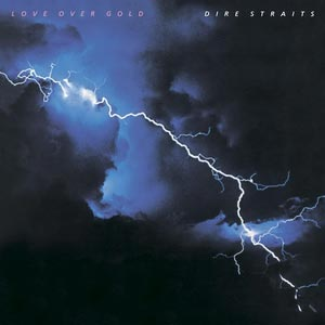 Dire Straits Love Over Gold Album Cover