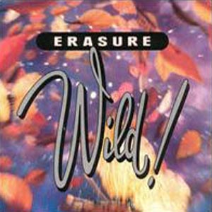 Erasure Wild Album Cover