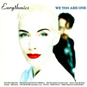Eurythmics We Too Are One Album Cover