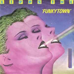 Lipps Inc Funky Town Single Cover