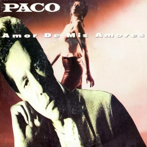 Paco Amor de mis amores single cover