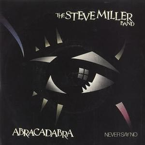Steve Miller Abracadabra Single Cover
