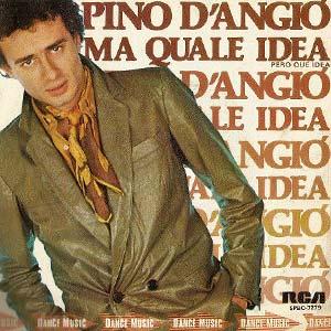 Pino D'Angio - Ma Quale Idea - Single Cover