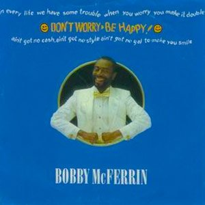Bobby McFerrin Don't Worry Be Happy Single Cover