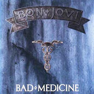 Bon Jovi Bad Medicine Single Cover