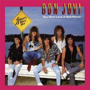 Bon Jovi You Give Love A Bad Name Single Cover