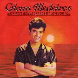 Glenn Medeiros Nothing's Gonna Change My Love For You Single Cover