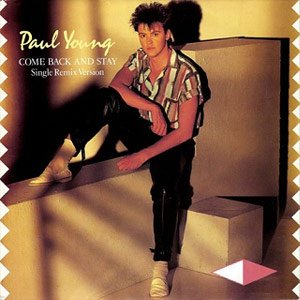 Paul Young Come Back And Stay Single Cover