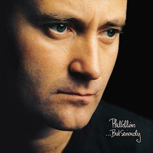 Phil Collins But Seriously Album Cover