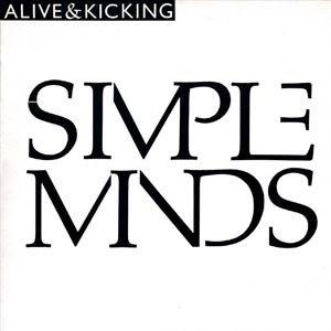 Simple Minds Alive & Kicking Single Cover