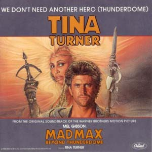 Tina Turner We Don't Need Another Hero Thunderdome Single Cover